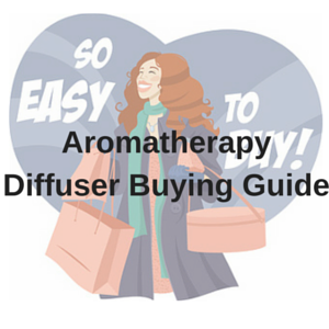 Aromatherapy Diffuser Buying Guide