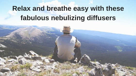 Top 10 nebulizing diffusers