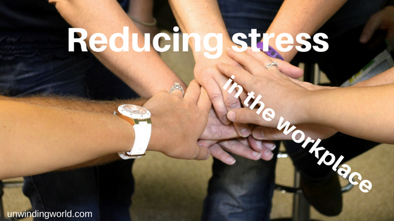 Reducing stress in the workplace - relieve stress at work